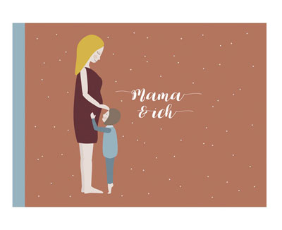mama und ich - erinnerungsbüchlein