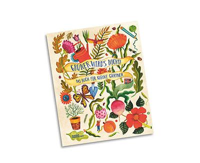 Grüner wird's nicht - Kinder-Gartenbuch